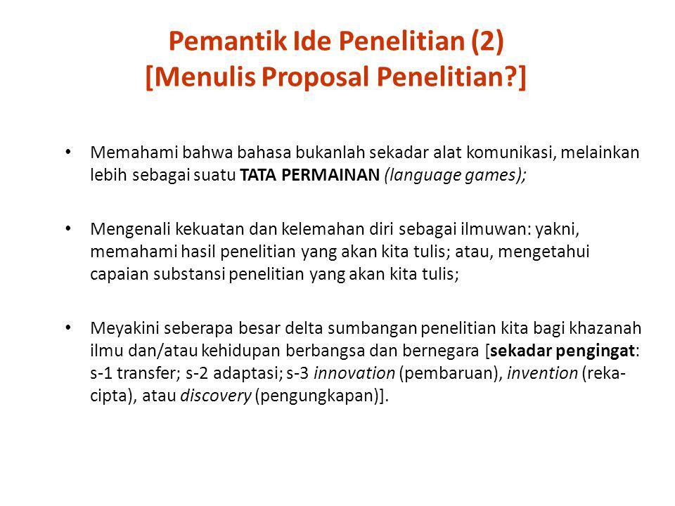 Pemantik Ide Penelitian (2) [Menulis Proposal Penelitian ]